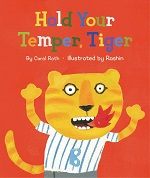 Roth Hold Your Temper Tiger