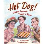 Kimmelman Hot Dog Eleanor Roosevelt Throws a Party